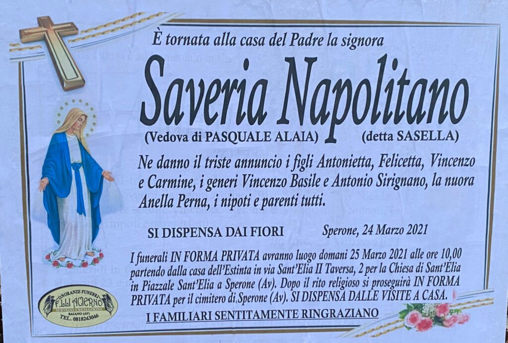 NON E PIU. Sperone, lutto  Saveria Napolitano